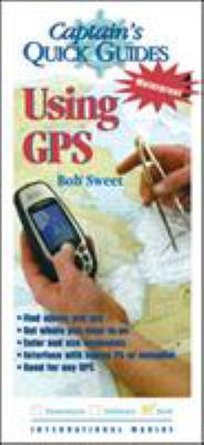 Using GPS: A Captain's Quick Guide 9780071423717