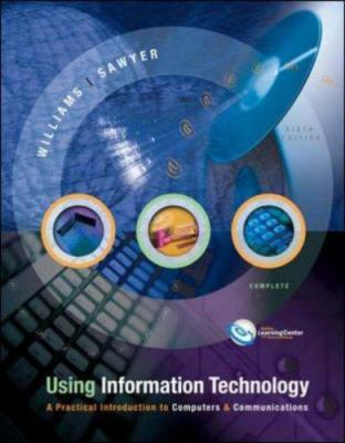 Using Information Technology 6/E Complete Edition 9780072882933