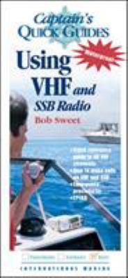 Using VHF and Ssb Radios: Captain's Quick Guides 9780071430470