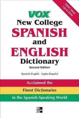 VOX New College Spanish and English Dictionary: English-Spanish/Espanol-Ingles 9780071547888