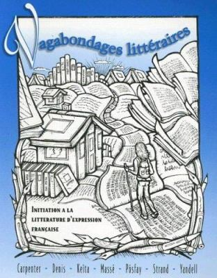 Vagabondages Litteraires: Initiation a la Litterature D'Expression Francaise 9780070114449
