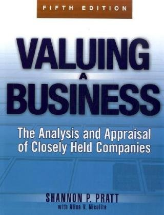 Valuing a Business: The Analysis and Appraisal of Closely Held Companies 9780071441803