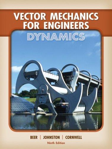 Vector Mechanics for Engineers: Dynamics 9780077295493