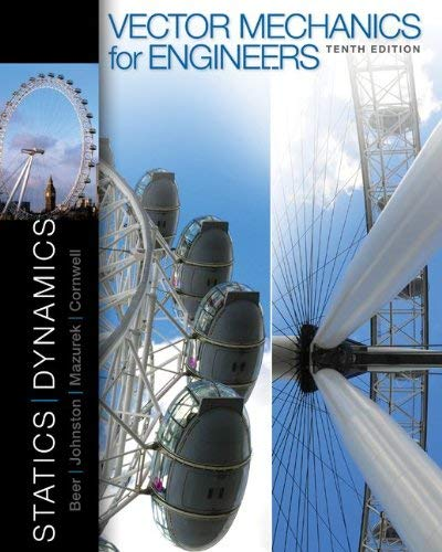 Vector Mechanics for Engineers: Statics and Dynamics 9780073398136