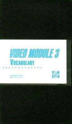 Video Module 3: Vocabulary