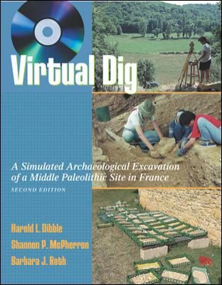 Virtual Dig: A Simulated Archaeological Excavation of a Middle Paleolithic Site in France [With CDROM] 9780072824766