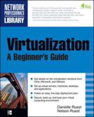 Virtualization: A Beginner's Guide 9780071614016