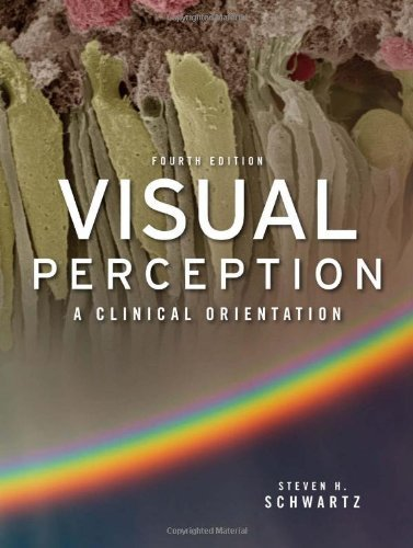 Visual Perception: A Clinical Orientation 9780071604611