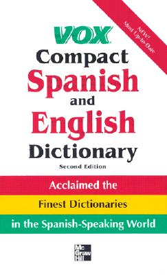 Vox Compact Spanish and English Dictionary, Second Edition, Vinyl Cover 9780071396523
