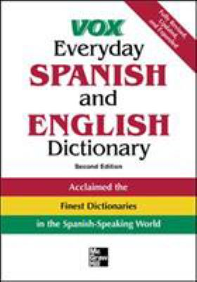 Vox Everyday Spanish and English Dictionary: English-Spanish/Spanish-English 9780071452779