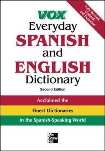 Vox Everyday Spanish and English Dictionary: English-Spanish/Spanish-English 9780071452786