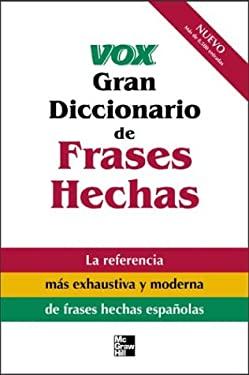 Vox Gran Diccionario de Frases Hechas 9780071426459
