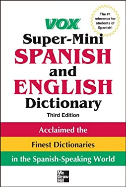 Vox Super-Mini Spanish and English Dictionary 9780071788663