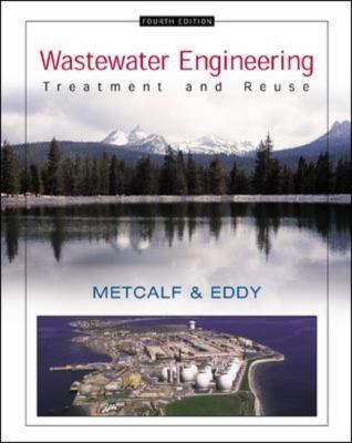 Wastewater Engineering: Treatment and Reuse 9780070418783