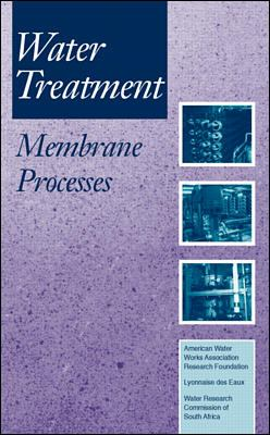 Water Treatment Membrane Processes
