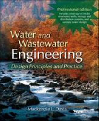 Water and Wastewater Engineering, Professional Edition: Design Principles and Practice 9780071713849