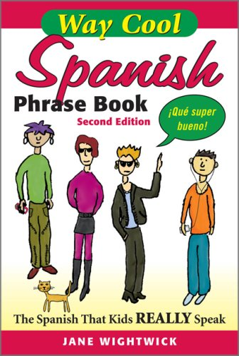 Way Cool Spanish Phrase Book: The Spanish That Kids Really Speaks 9780071615839