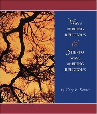 Ways of Being Religious with Shinto Ways of Being Religious and Powerweb: World Religions 9780073043302