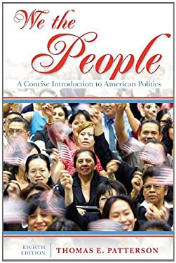 We the People: A Concise Introduction to American Politics 9780073378961