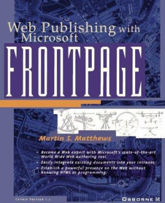 Web Publishing with Microsoft FrontPage 9780078822247