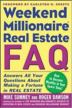 Weekend Millionaire Real Estate FAQ 9780071463072