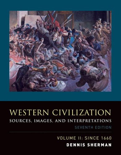 Western Civilization Volume II: Since 1660: Sources, Images, and Interpretations 9780073284743