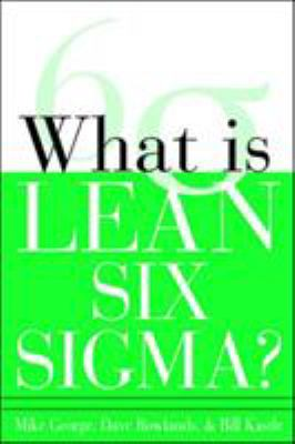 What Is Lean Six SIGMA 9780071426688