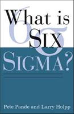 What Is Six SIGMA? 9780071381857