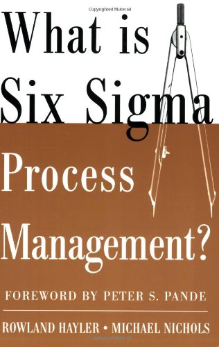 What Is Six SIGMA Process Management? 9780071453417