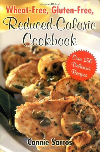Wheat-Free, Gluten-Free Reduced Calorie Cookbook 9780071423755
