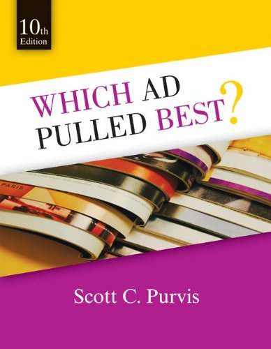Which Ad Pulled Best?: 20 Case Histories on How to Write and Design Ads That Work 9780078112072