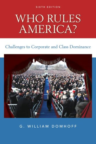 Who Rules America? Challenges to Corporate and Class Dominance 9780078111563