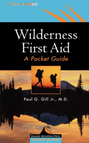 Wilderness First Aid: A Pocket Guide 9780071379625