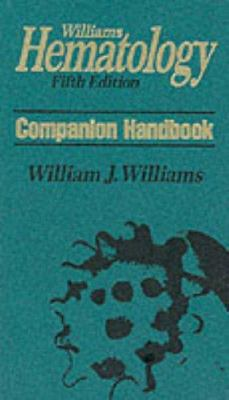 Williams Hematology Companion Handbook: Companion Handbook 9780070703940