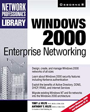 Windows 2000 Enterprise Networking [With CD-ROM] 9780072120493