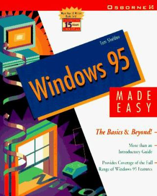 Windows 95 Made Easy: The Basics and Beyond! 9780078820908
