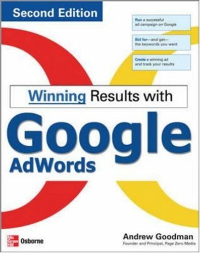 Winning Results with Google Adwords, Second Edition 9780071496568