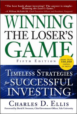 Winning the Loser's Game: Timeless Strategies for Successful Investing 9780071545495