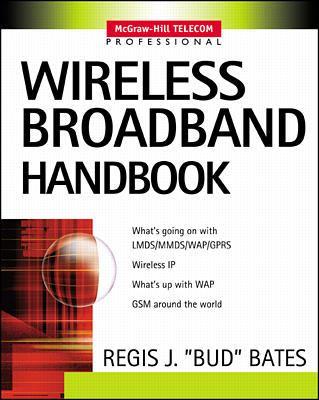 Wireless Broadband Handbook 9780071371612