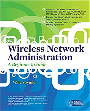 Wireless Network Administration: A Beginner's Guide 9780071639217