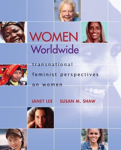 Women Worldwide: Transnational Feminist Perspectives on Women 9780073512297