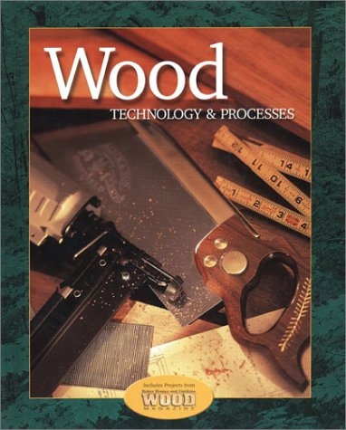 Wood: Technology & Processes 9780078224119