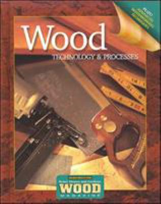 Wood Technology & Processes Student Workbook 9780078655432