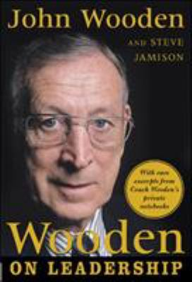 Wooden on Leadership: How to Create a Winning Organizaion 9780071453394