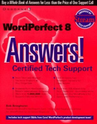 WordPerfect 8 Answers! Certified Tech Support 9780078824494