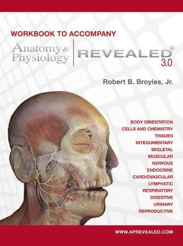 Anatomy & Physiology Revealed Version 3.0 Workbook 9780073403670