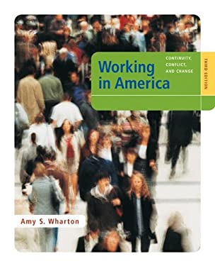 Working in America: Continuity, Conflict, and Change - 3rd Edition