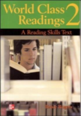 World Class Readings 2 Student Book: A Reading Skills Text 9780072825480