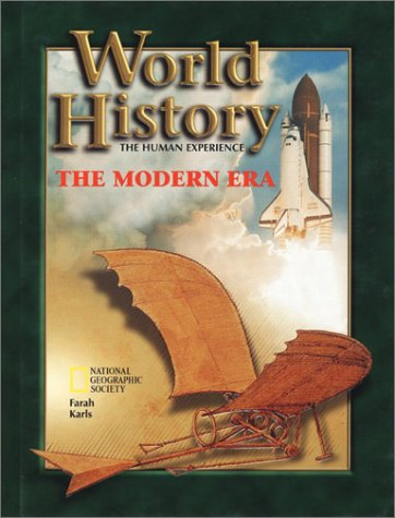 World History: The Modern Era, the Human Experience 9780078216176