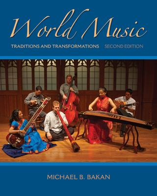 World Music: Traditions and Transformations 9780077528317